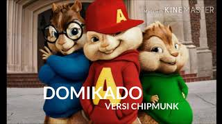 Domikado Versi Chipmunk