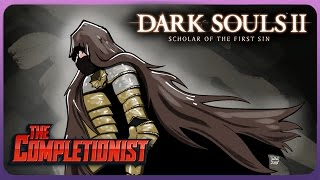 Dark Souls 2   The Completionist