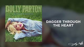 Dolly Parton - Dagger Through the Heart (Audio)