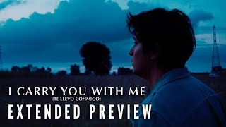 I CARRY YOU WITH ME - Extended Preview   Now on Digital & Blu-ray!