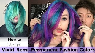 How To Change Vivid Semi-Permanent Fashion Colors