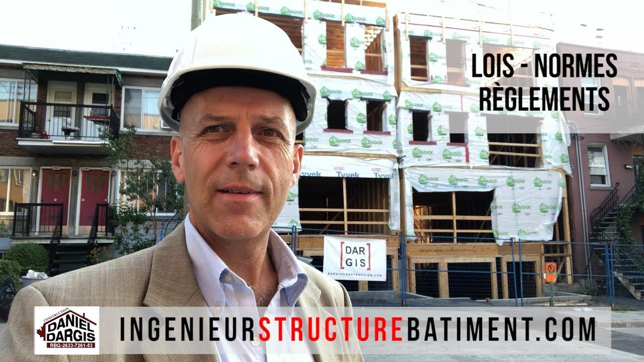 Lois Normes Règlements de la Construction au Québec - Daniel Dargis ingénieur