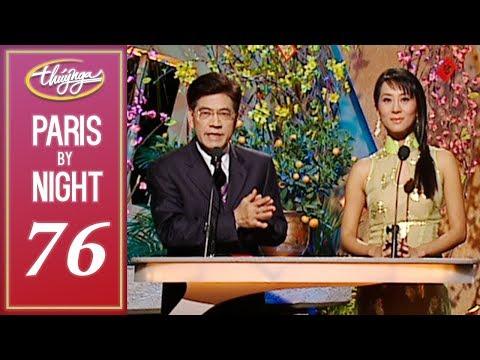 THúy Nga Paris By Night 76 Full Xuân Tha Hương