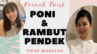 Tutorial RAMBUT PRAMUGARI French Twist & Poni Cetar 😊