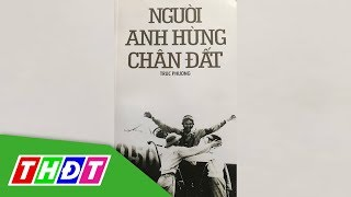 Giao Lưu Giới Thiệu Sách Về Anh Hùng Phi Công Nguyễn Văn Bảy | THDT