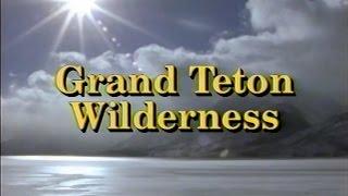 Grand Teton Wilderness (1991)