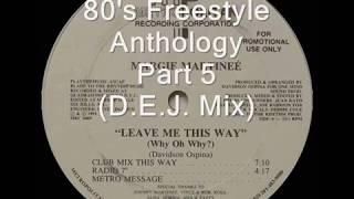 80's Freestyle Anthology Part. 5 (D.E.J. Mix)