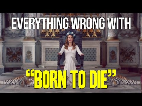 Everything Wrong With Lana Del Rey -