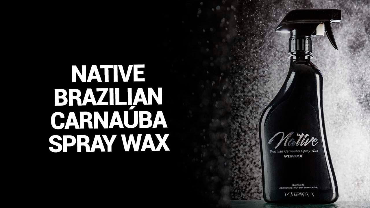 Aplicação de Cera de Carnaúba - Native Brazilian Carnaúba Spray Wax