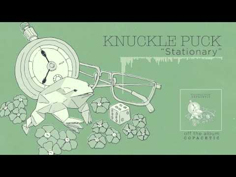 Knuckle Puck - Stationary