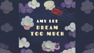 "Evanescence, AMY LEE - ""Dream Too Much"" Official Audio"