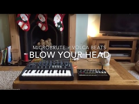 Microbrute + Volca Beats: Blow your head