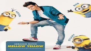 """Abraham Mateo: BSO de """"Minions"""" con """"Mellow Yellow"""""""