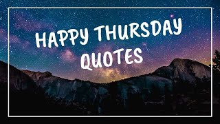 Happy Thursday Quotes And Sayings