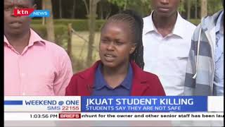 JKUAT Student Killing: Students say they are not safe, urge government to provide security