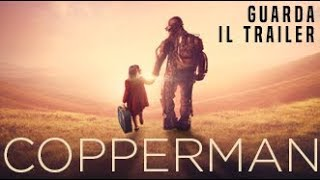 Trailer of Copperman (2019)