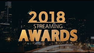 Introducing The 2018 Streaming Awards
