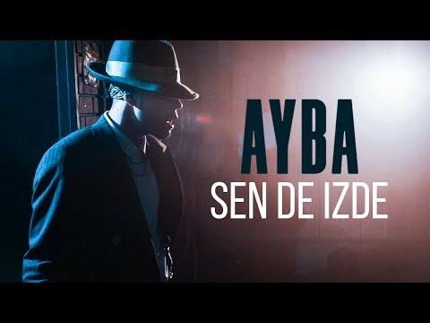 AYBA - Sen de izde
