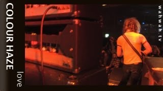 COLOUR HAZE - Love - live 2011