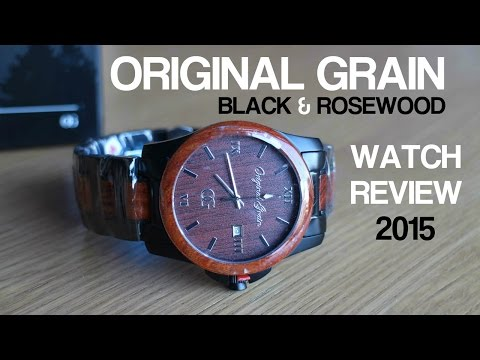 ORIGINAL GRAIN – BLACK & ROSEWOOD – WATCH REVIEW 2015