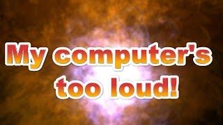 Quick Fix: Loud computer fans