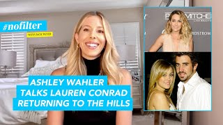 Ashley Walher Opens Up About Lauren Conrad Returning To The Hills