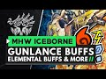 Monster Hunter World Iceborne | GUNLANCE BUFFS, ELEMENTAL DAMAGE BUFFS and Armor Skill Changes