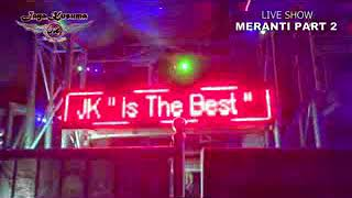 MIX OT.JAYA KUSUMA Live DESA MERANTI Part 2 Vol.1