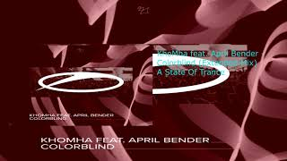 KhoMha Feat. April Bender   Colorblind (Extended Mix)
