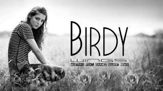Birdy - Wings (MueTraX Feat. Chanez Gilbert Remix)