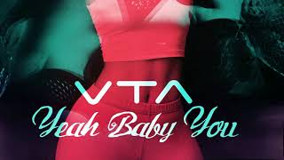 Yeah Baby You ( Official Audio ) | VTA