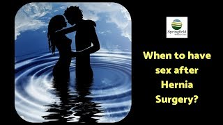 When To Have Sex After A Hernia Surgery? By Dr Maran, Hernia Surgeon In Chennai