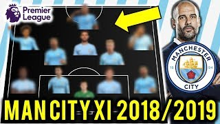 Manchester City Possible Line Up XI 2018/2019 Ft Mahrez, Jesus, Silva