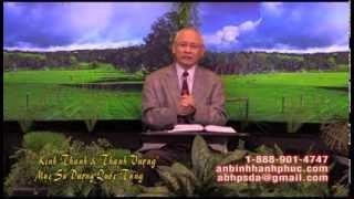 Kính Sợ Chúa & Phước Lộc Thọ - An Bình Hạnh Phúc- Mục Sư Dương Quốc Tùng