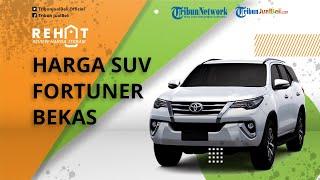 Mobil SUV Toyota Fortuner Dibanderol Mulai Rp100 Jutaan, Cek Harga Bekasnya di Wilayah Jabodetabek