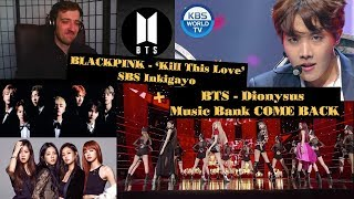BLACKPINK   'Kill This Love' 0414 SBS Inkigayo | BTS(방탄소년단) Dionysus Music Bank COME BACK | Реакция