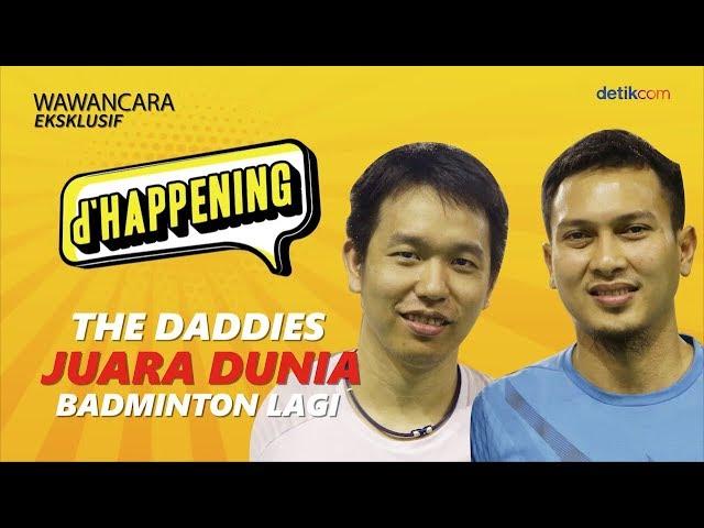 d'Happening Hendra-Ahsan: Lebih Dekat dengan The Daddies