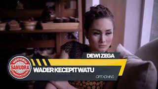 Lagu Dewi Zega Wader Kecepit Watu