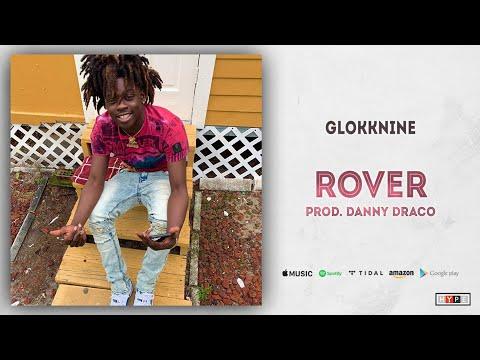 """GlokkNine – """"Rover"""""""