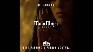 C. Tangana - Mala Mujer Ft. Farruko & French Montana [Official Audio]