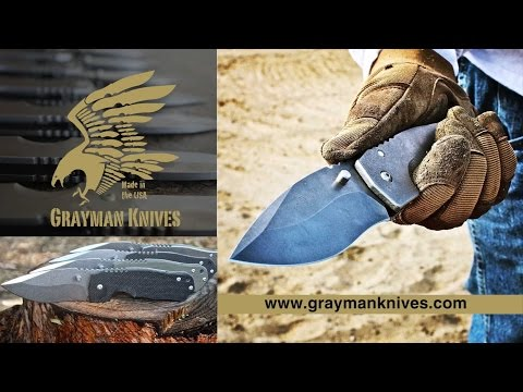 Grayman Knives: Not Pretty, Just Tough