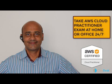 Take AWS Certified Cloud Practitioner Exam at Home or Office 24x7 ...