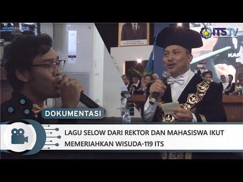Lagu Selow dari Rektor dan Mahasiswa ITS ikut memeriahkan Wisuda-119 ITS