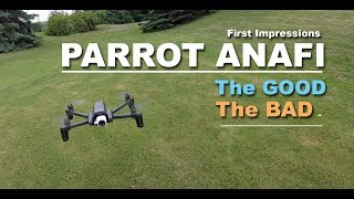 PARROT ANAFI - The GOOD & BAD - First Impressions