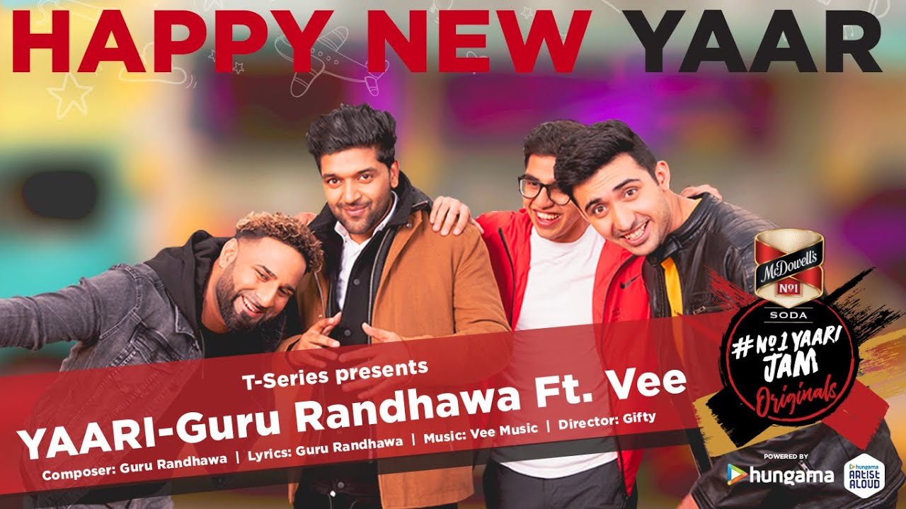 Yaari (Happy New Yaar) lyrics BY Guru randhawa ft vee
