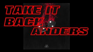 Anders   Take It Back (Audio)