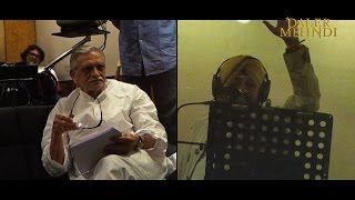 Behind The Scenes | Mirzya Title Track | Gehere Dard | Studio Recording | Daler Mehndi
