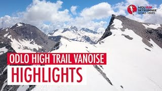 ODLO HIGH TRAIL VANOISE 2018 – HIGHLIGHTS / SWS18 – Skyrunning