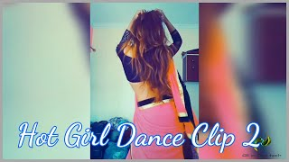 Hot girl dance clip 2
