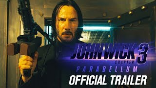 John Wick: Chapter 3 - Official Trailer